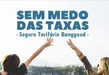 Banggood seguro tarifário Brasil