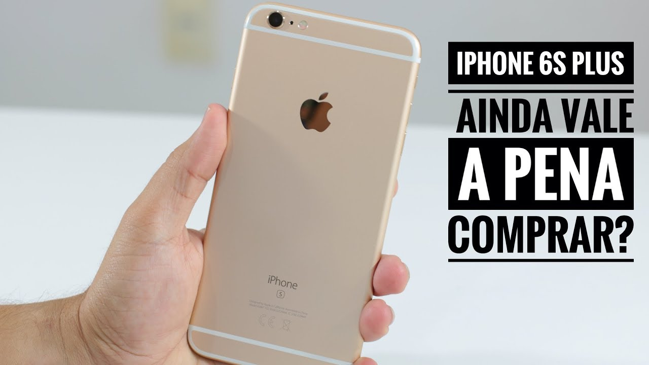Photo of iPhone 6S Plus ainda vale a pena comprar?